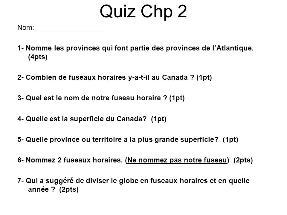 Quiz Chp 2 Nom: _________________