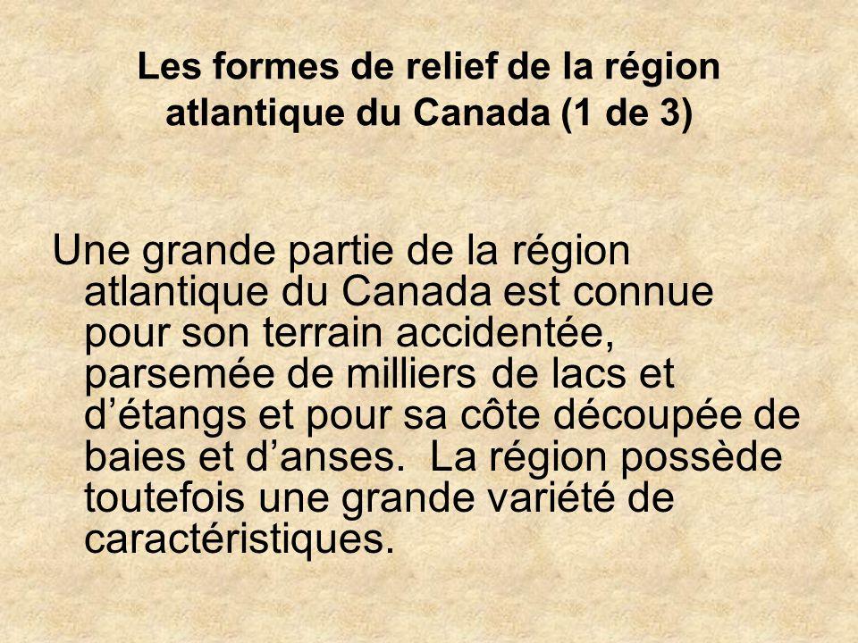 Les formes de relief de la région atlantique du Canada (1 de 3)