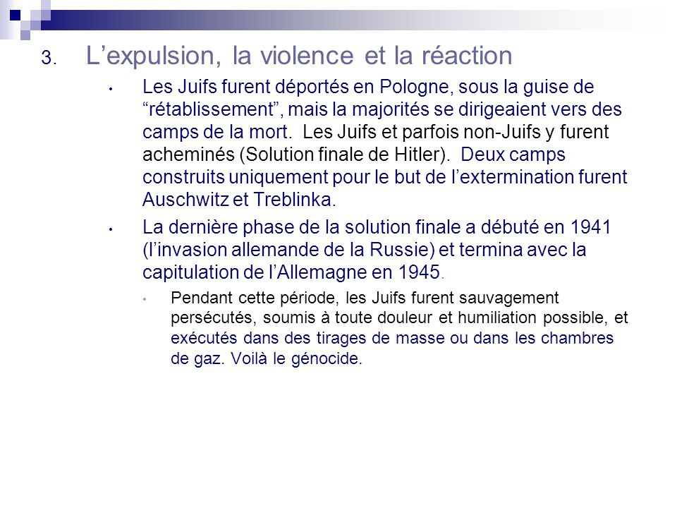 L'expulsion, la violence et la réaction