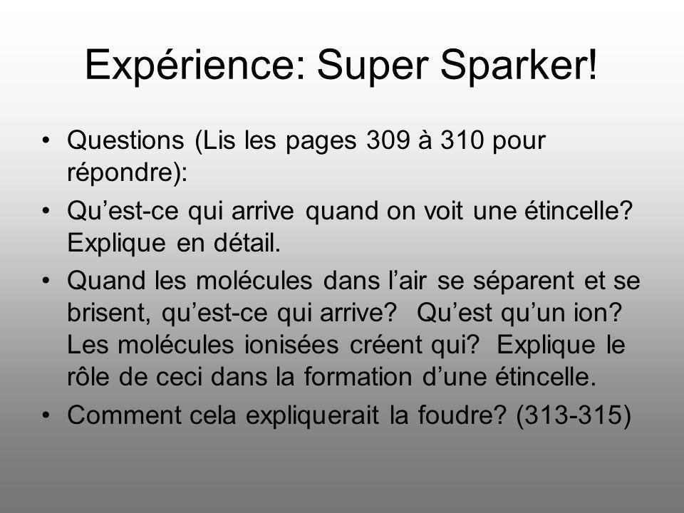 Expérience: Super Sparker!