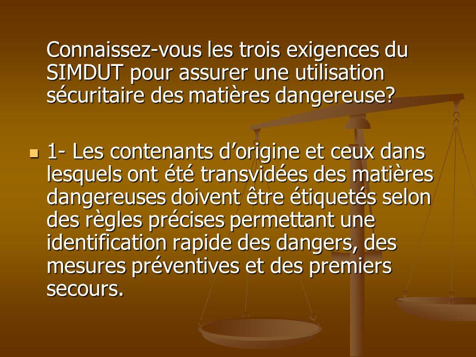 Connaissez-vous les trois exigences du SIMDUT pour assurer une utilisation sécuritaire des matières dangereuse