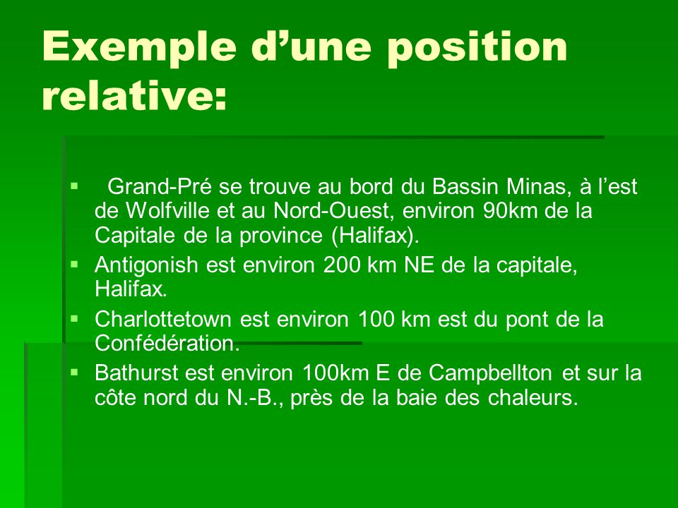 Exemple d'une position relative: