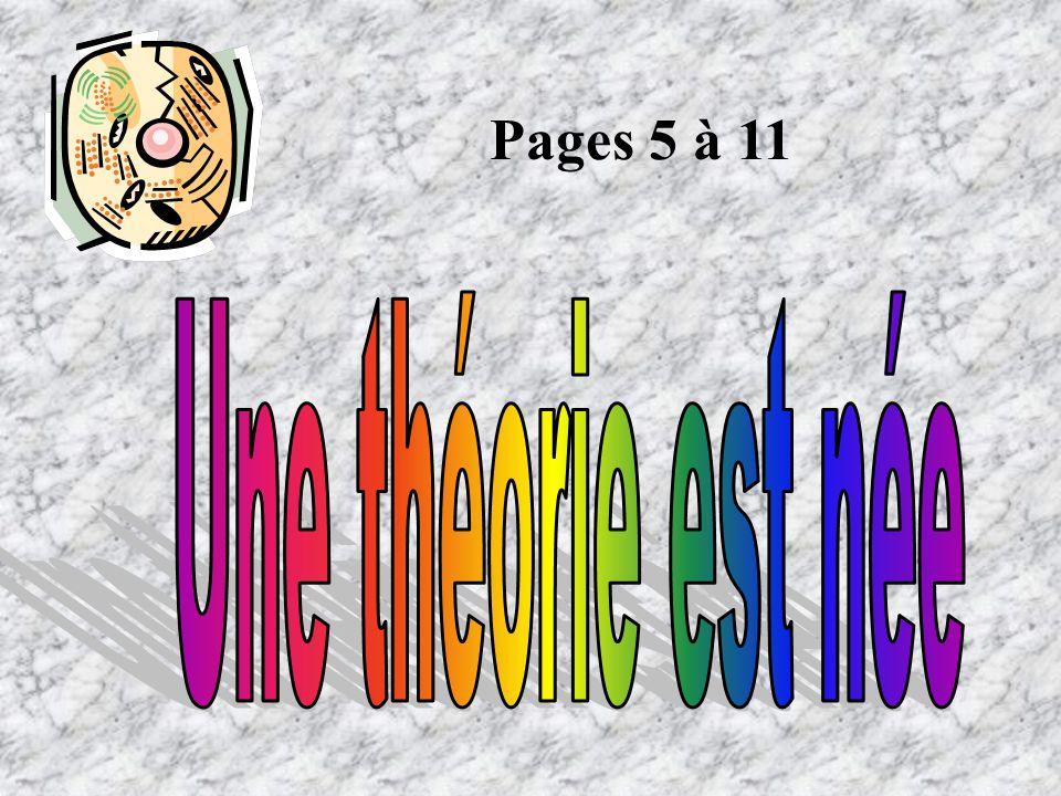 Pages 5 à 11 Une théorie est née