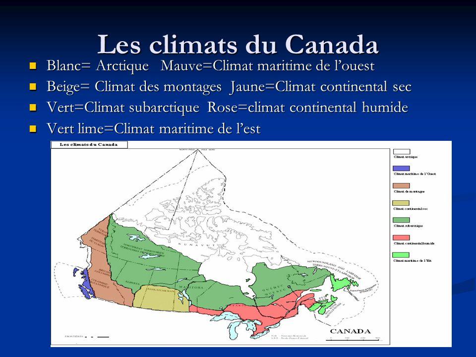 Les climats du Canada Blanc= Arctique Mauve=Climat maritime de l'ouest
