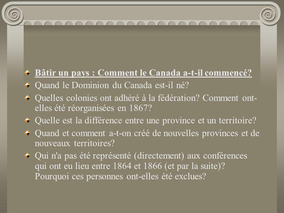 Bâtir un pays : Comment le Canada a-t-il commencé