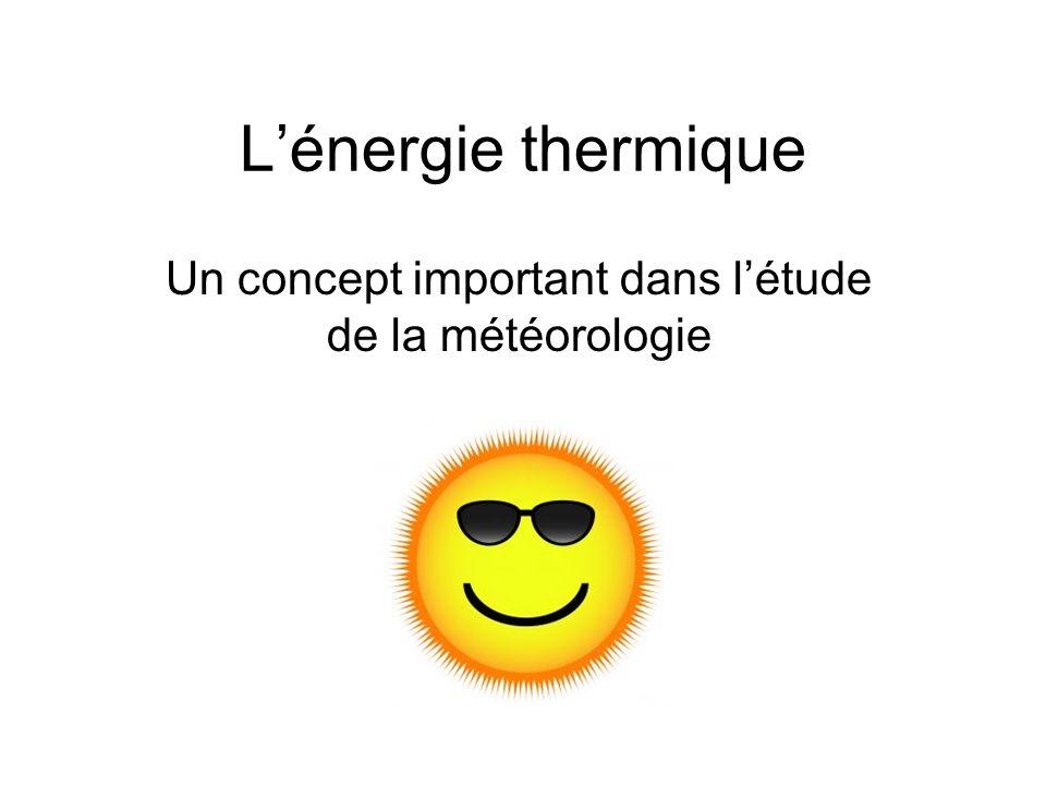 Un concept important dans l'étude de la météorologie