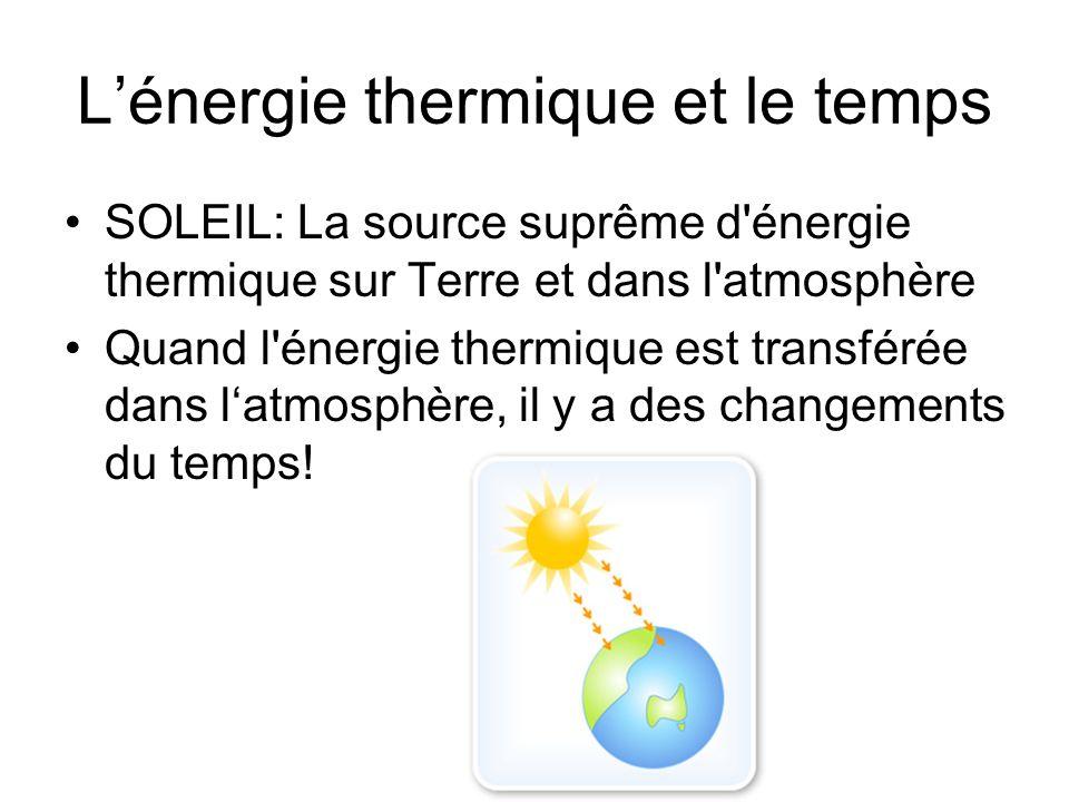 L'énergie thermique et le temps