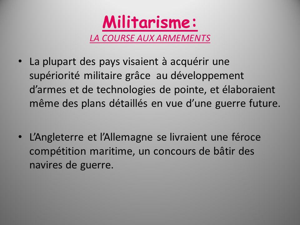 Militarisme: LA COURSE AUX ARMEMENTS