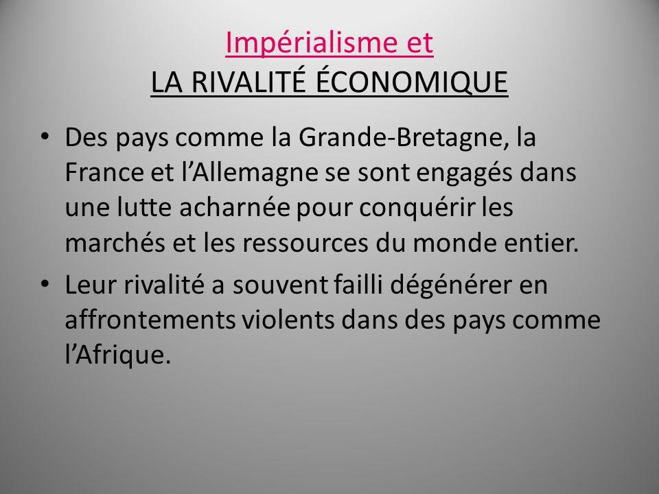 Impérialisme et LA RIVALITÉ ÉCONOMIQUE
