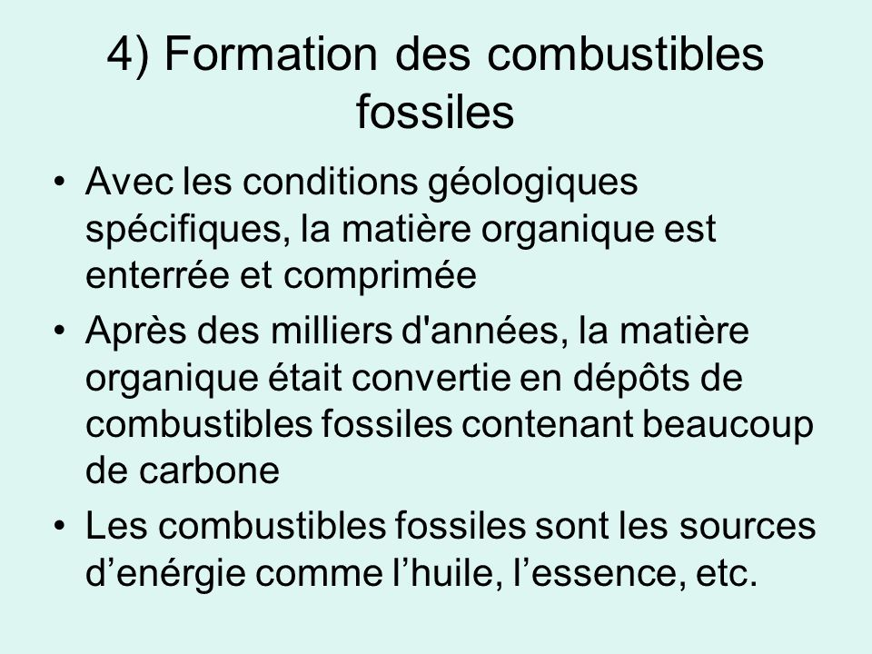 4) Formation des combustibles fossiles