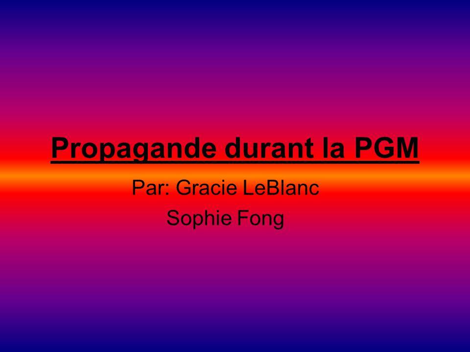 Propagande durant la PGM