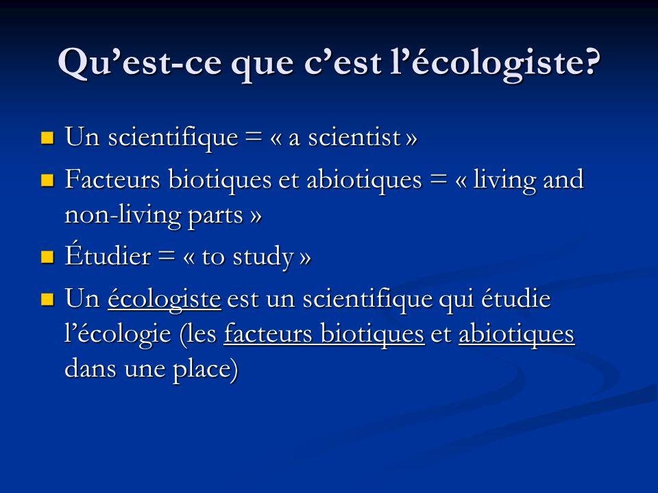 Qu'est-ce que c'est l'écologiste