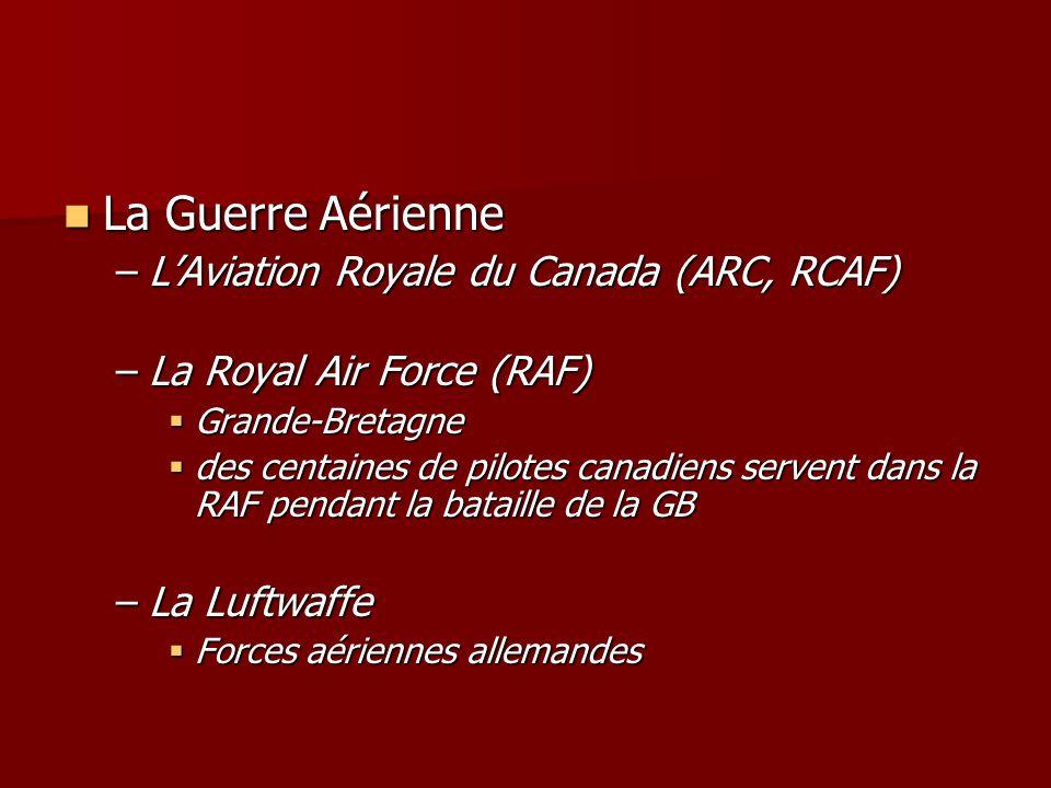 La Guerre Aérienne L'Aviation Royale du Canada (ARC, RCAF)