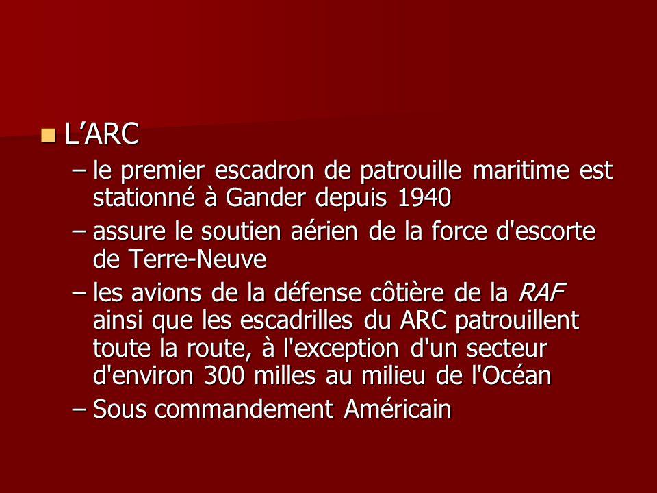 L'ARC le premier escadron de patrouille maritime est stationné à Gander depuis 1940. assure le soutien aérien de la force d escorte de Terre-Neuve.