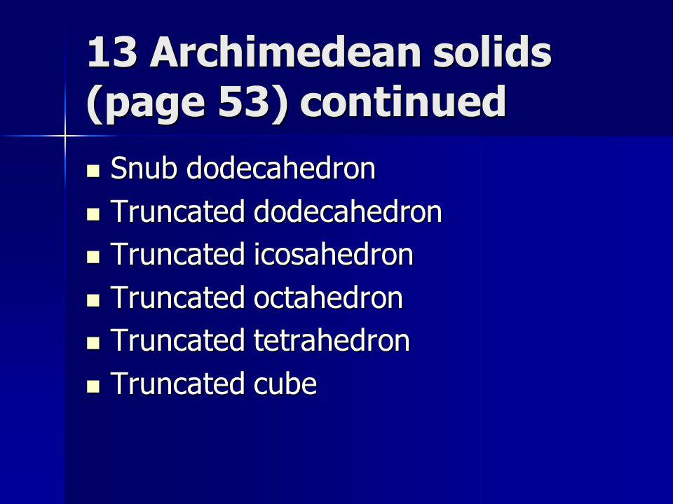 13 Archimedean solids (page 53) continued