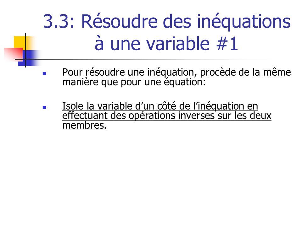 3.3: Résoudre des inéquations à une variable #1