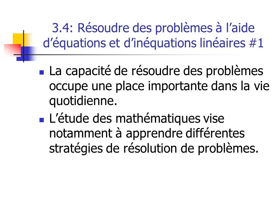 3.4: Résoudre des problèmes à l'aide d'équations et d'inéquations linéaires #1