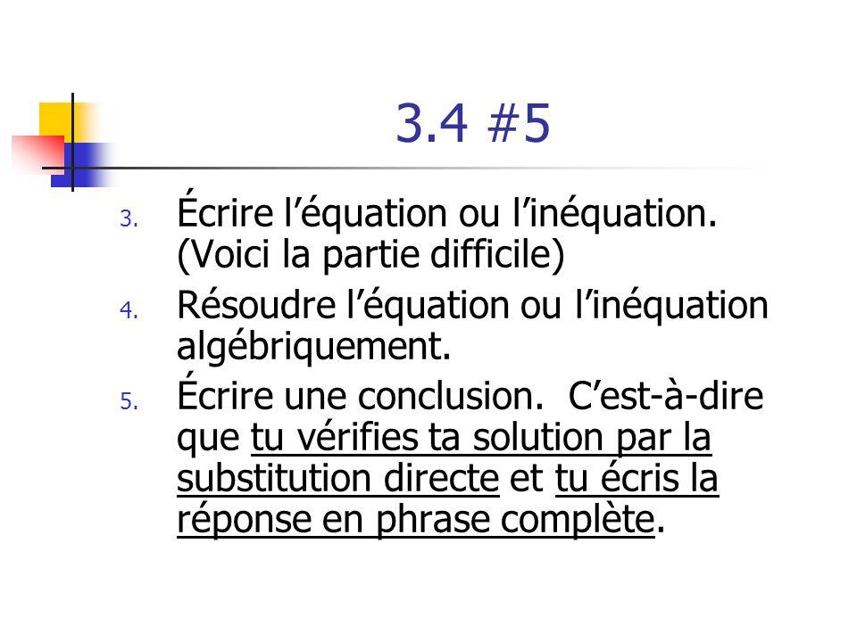 3.4 #5 Écrire l'équation ou l'inéquation. (Voici la partie difficile)