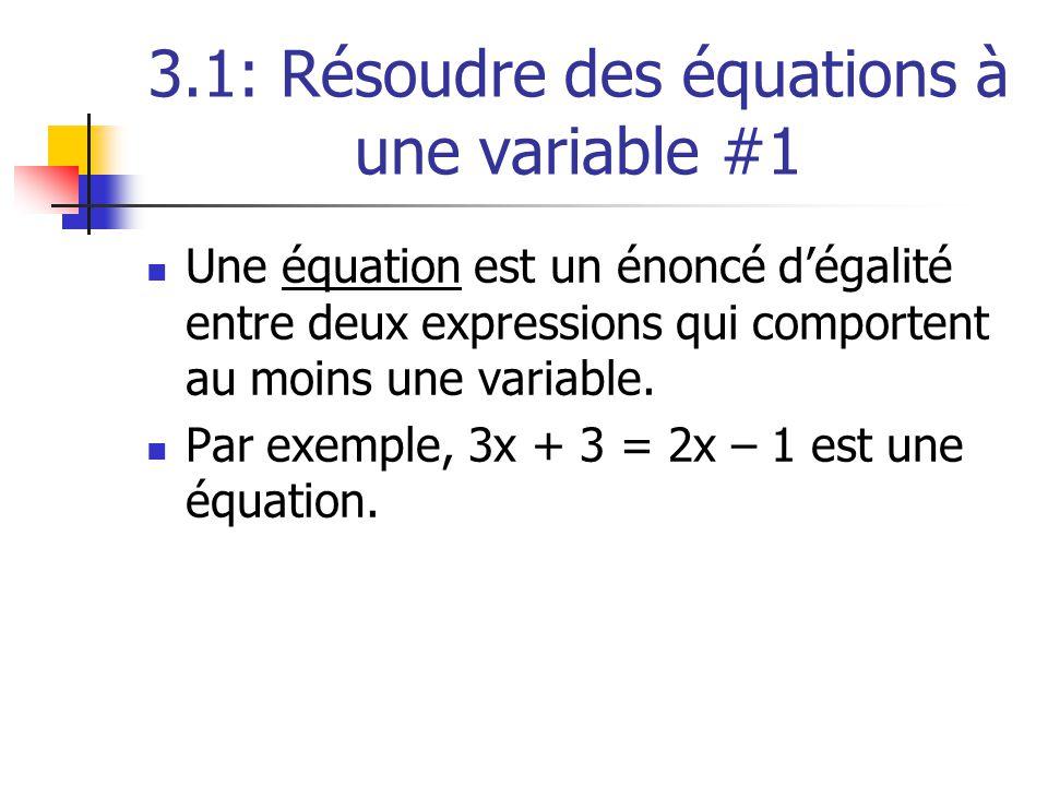3.1: Résoudre des équations à une variable #1