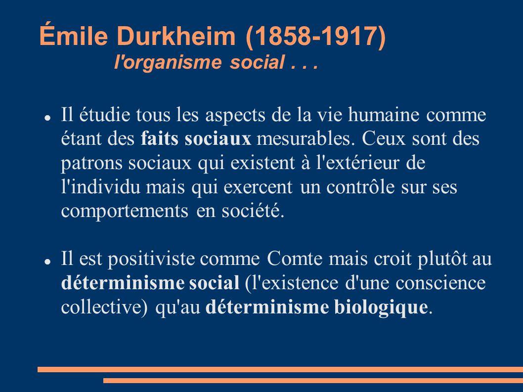 Émile Durkheim (1858-1917) l organisme social . . .