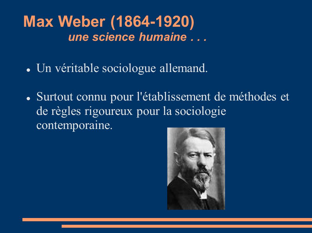 Max Weber (1864-1920) une science humaine . . .
