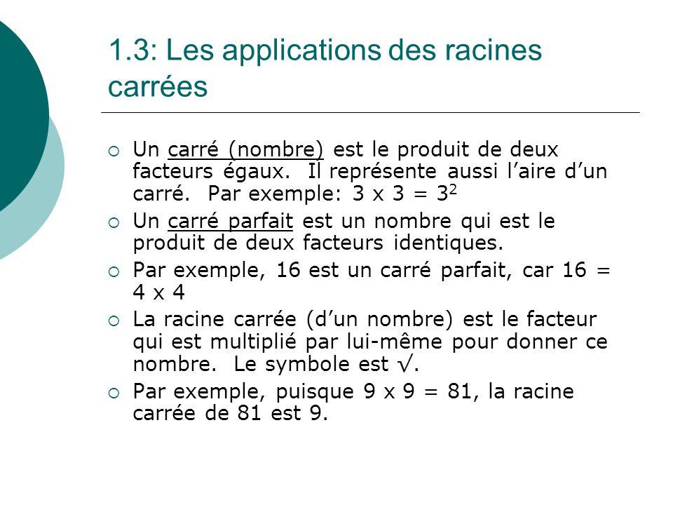 1.3: Les applications des racines carrées