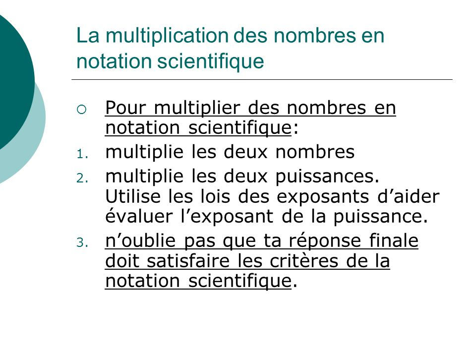 La multiplication des nombres en notation scientifique