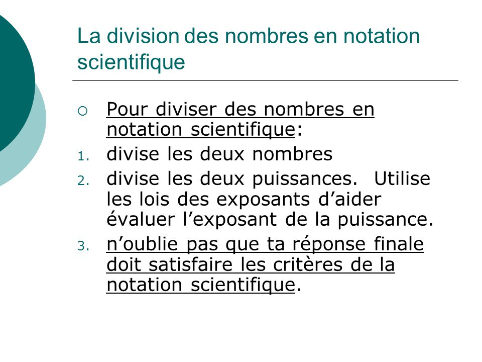 La division des nombres en notation scientifique