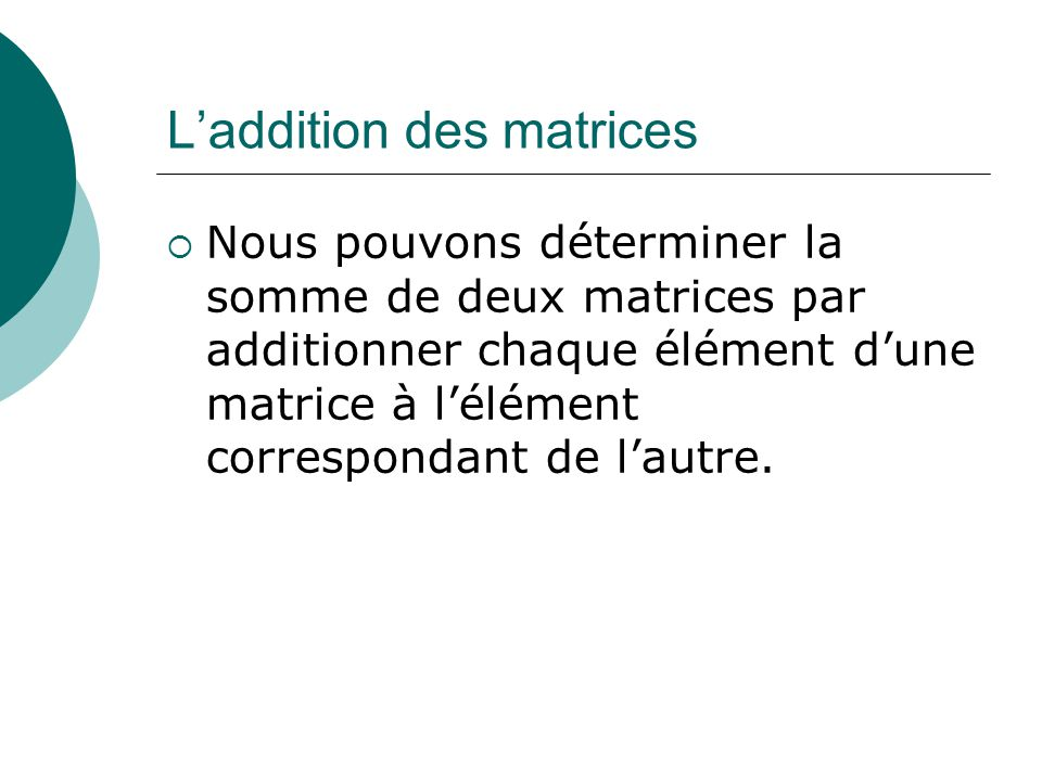 L'addition des matrices