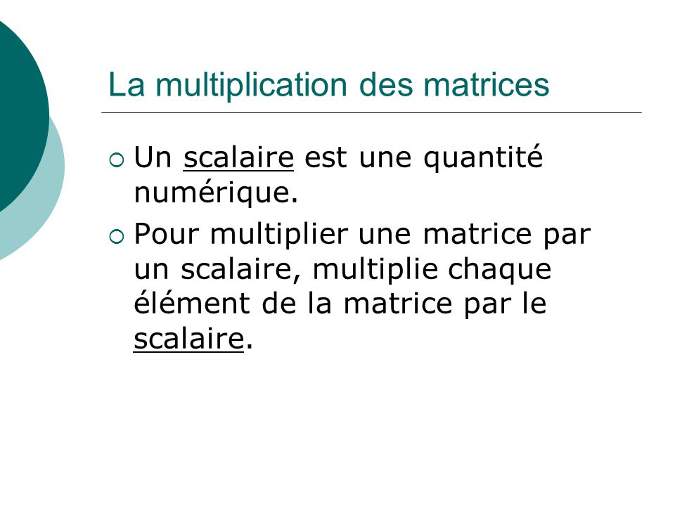 La multiplication des matrices