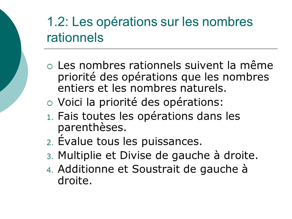 1.2: Les opérations sur les nombres rationnels