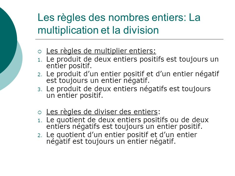 Les règles des nombres entiers: La multiplication et la division