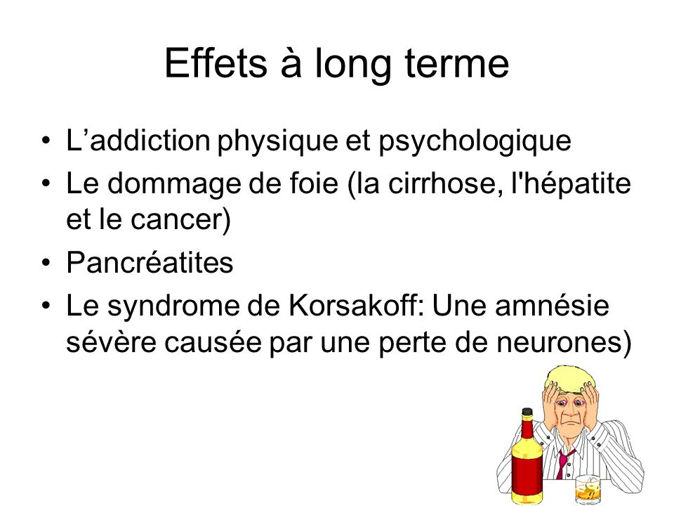 Effets à long terme L'addiction physique et psychologique