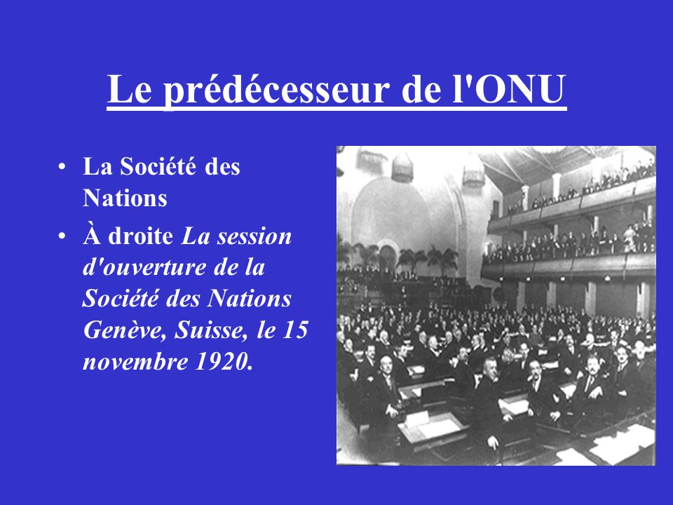 Le prédécesseur de l ONU