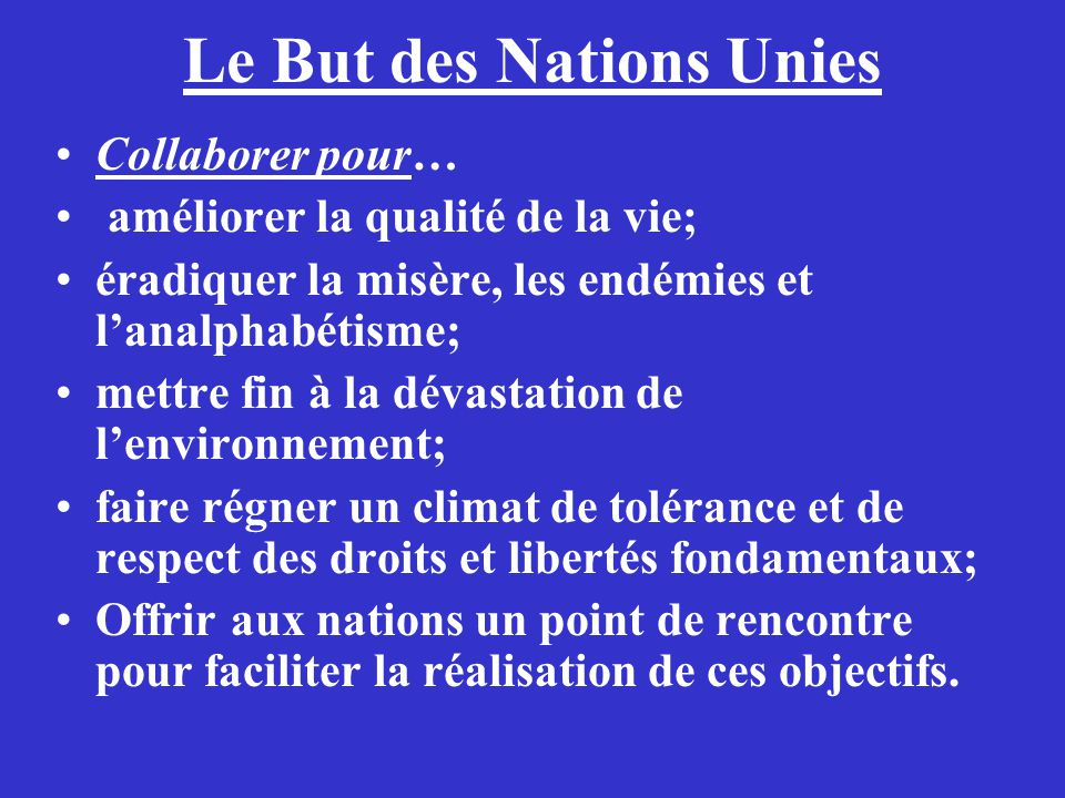 Le But des Nations Unies