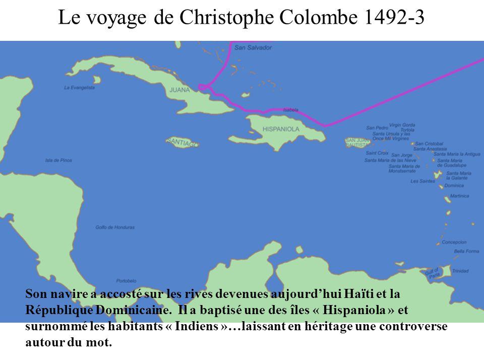 Le voyage de Christophe Colombe 1492-3