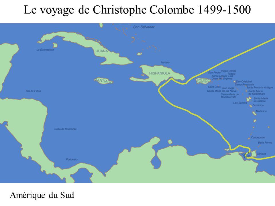 Le voyage de Christophe Colombe 1499-1500