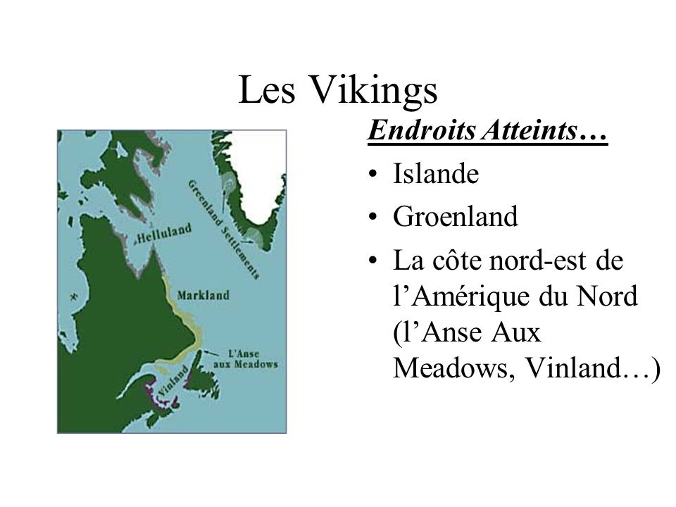 Les Vikings Endroits Atteints… Islande Groenland