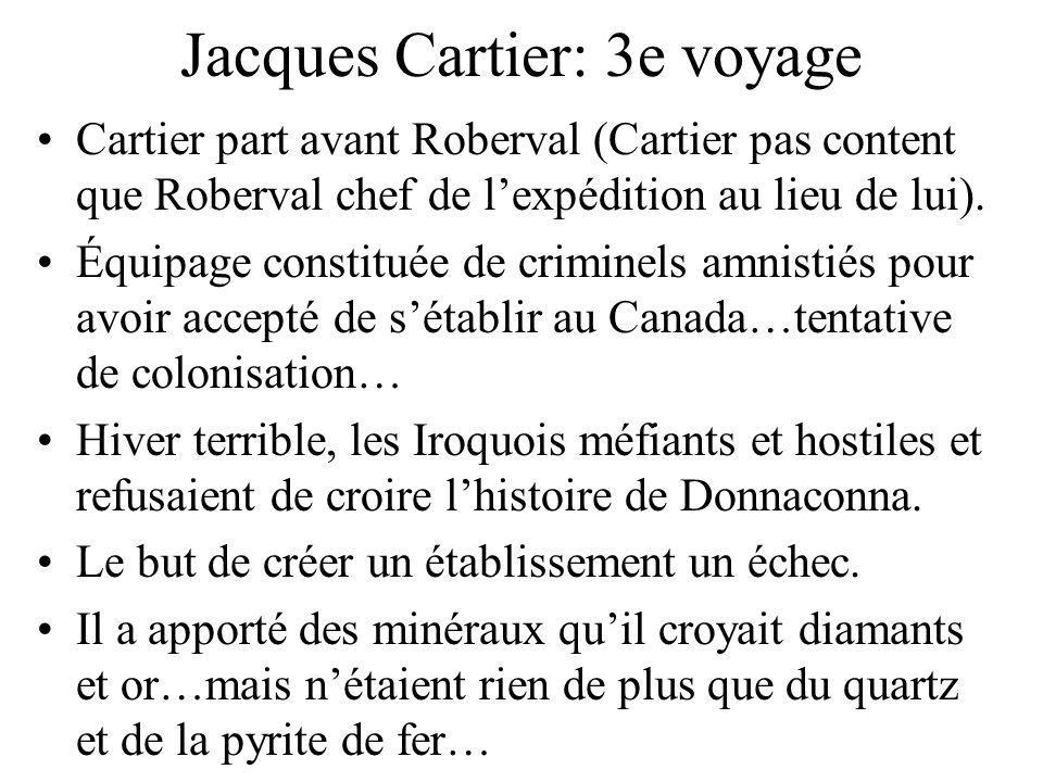 Jacques Cartier: 3e voyage