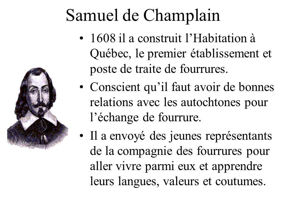 Samuel de Champlain 1608 il a construit l'Habitation à Québec, le premier établissement et poste de traite de fourrures.