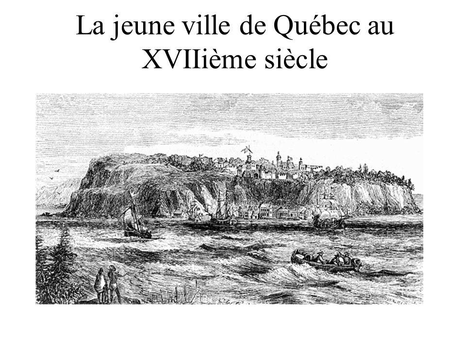 La jeune ville de Québec au XVIIième siècle