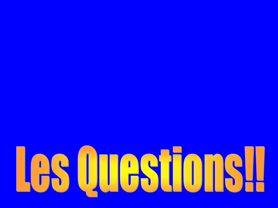 Les Questions!!