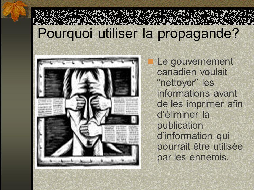 Pourquoi utiliser la propagande