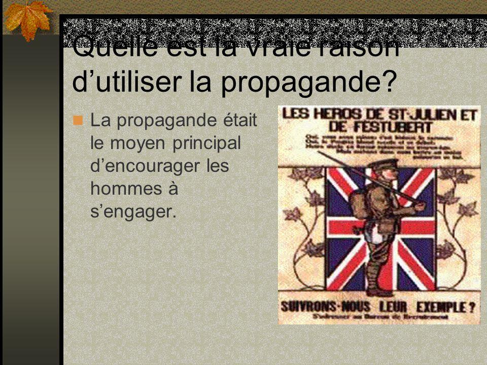 Quelle est la vraie raison d'utiliser la propagande