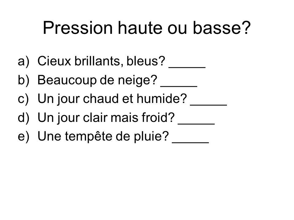 Pression haute ou basse