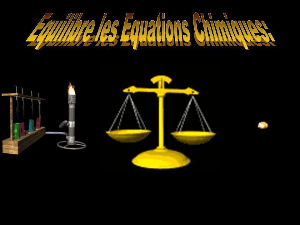 Equilibre les Equations Chimiques: