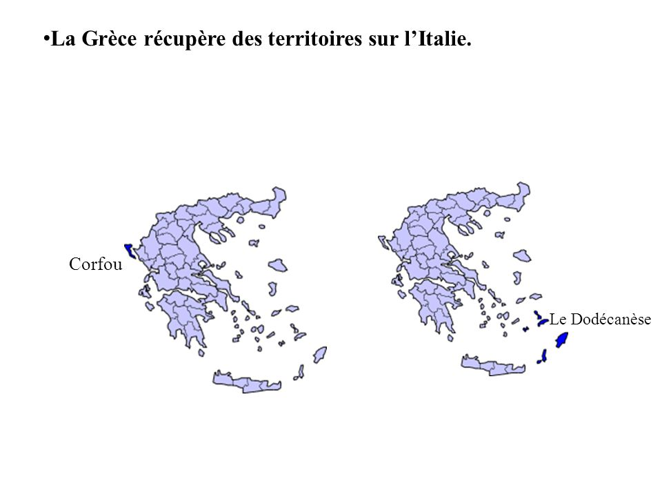 La Grèce récupère des territoires sur l'Italie.