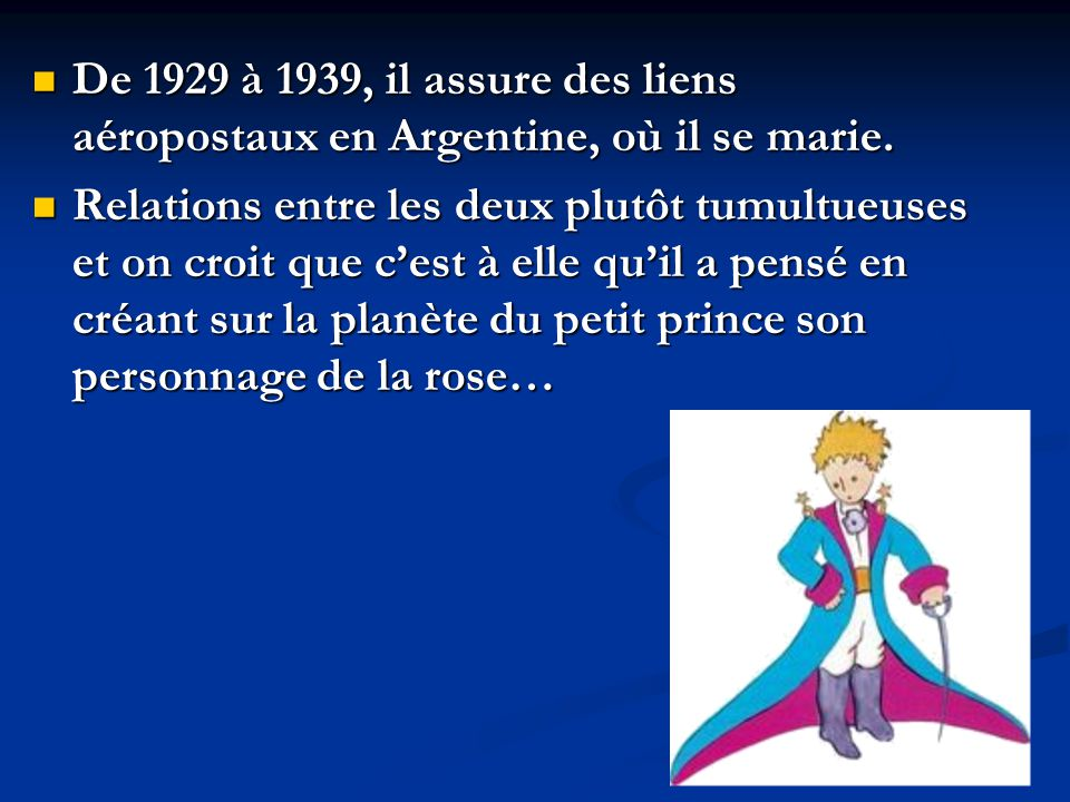 De 1929 à 1939, il assure des liens aéropostaux en Argentine, où il se marie.