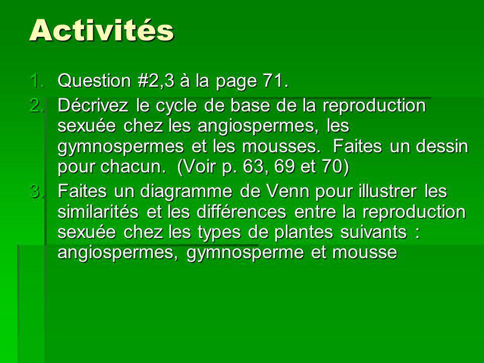 Activités Question #2,3 à la page 71.