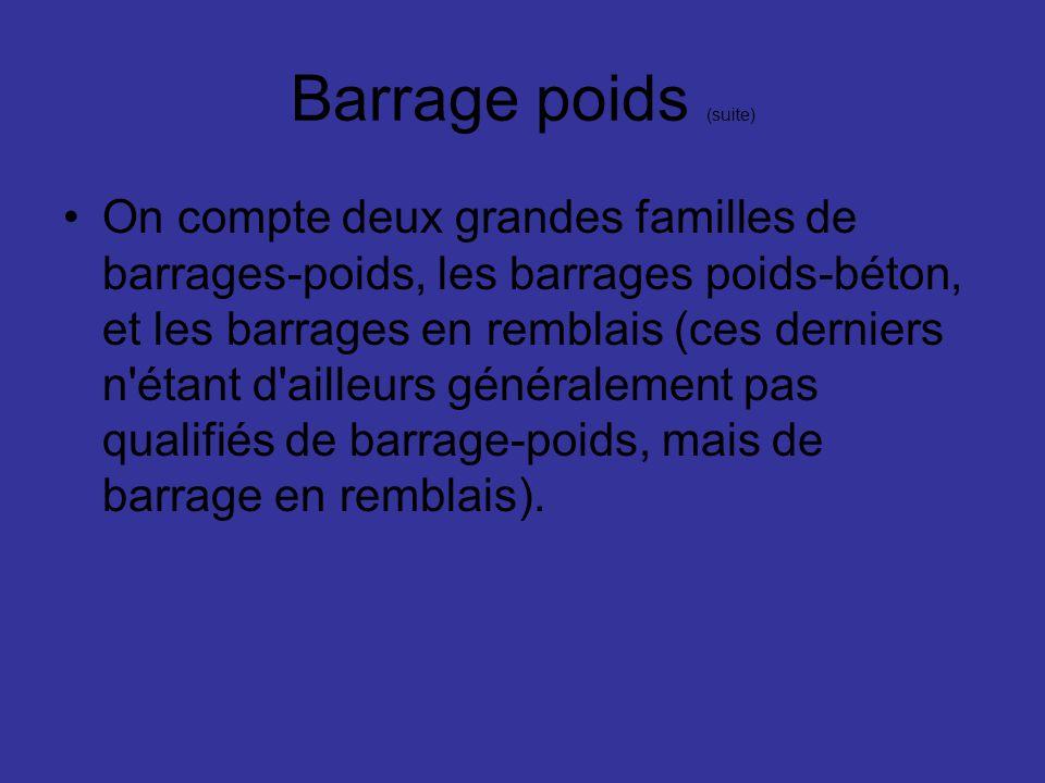 Barrage poids (suite)
